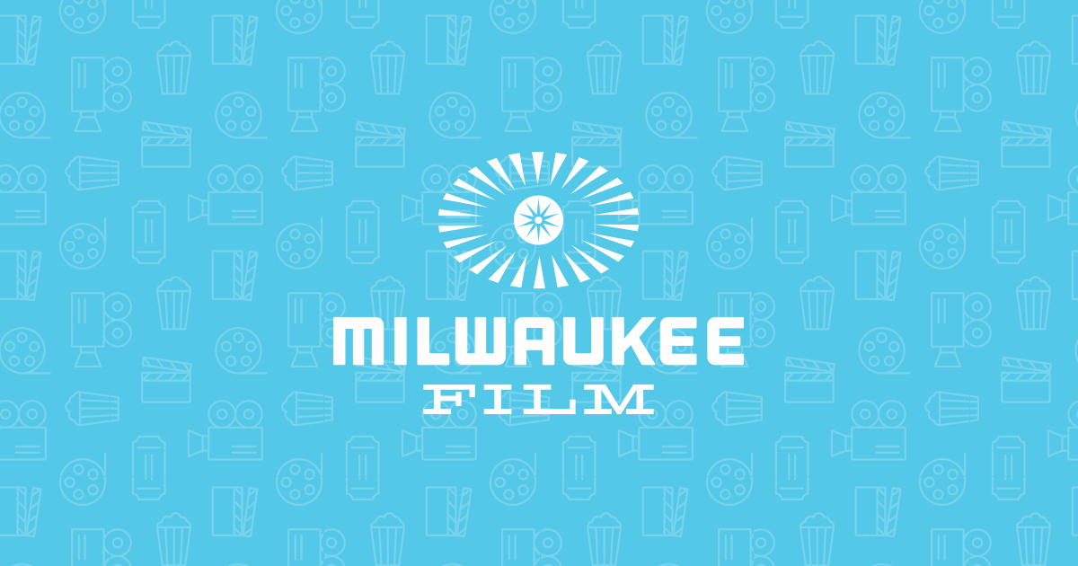 Milwaukee Film   Enriching Lives & Building Community