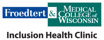 Froedtert & the Medical College of Wisconsin Inclusion Clinic